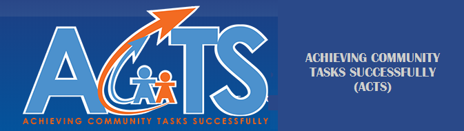 ACHIEVING COMMUNITY TASKS SUCCESSFULLY (ACTS)